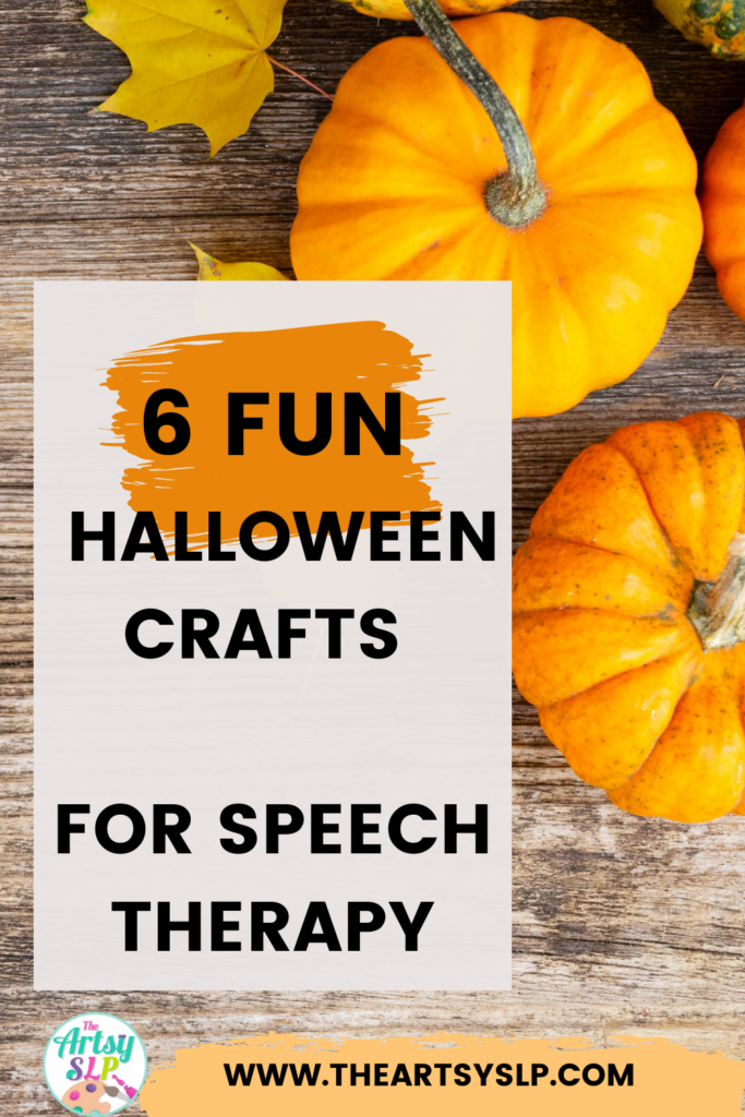 6 Fun Halloween Crafts and Activities for Speech Therapy