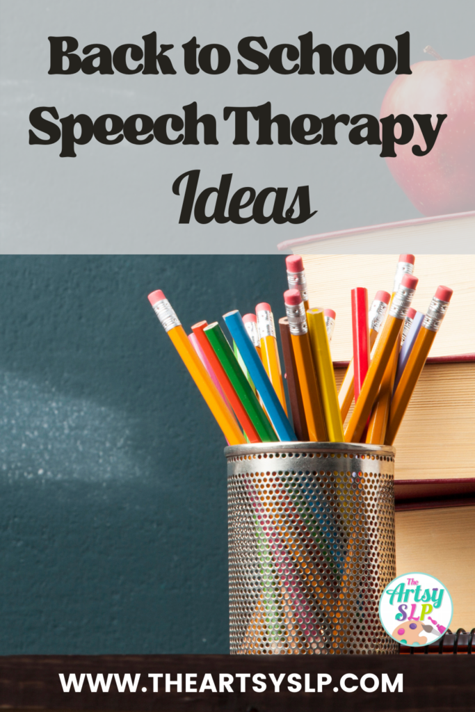 Back to School Speech Therapy Ideas