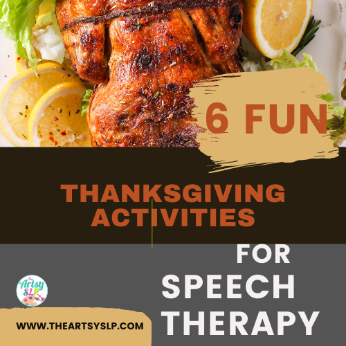 6 Fun Thanksgiving Crafts and Activities for Speech Therapy